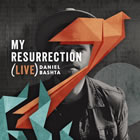 My Resurrection (Live)