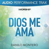 Dios Me Ama (feat. Danilo Montero)