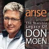 Arise - The Worship Legacy of Don Moen
