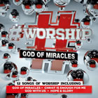 #Worship: God of Miracles