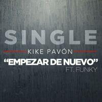 Empezar de Nuevo (feat. Funky)