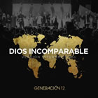 Dios Incomparable (Single)