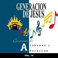 Concierto de Alabanza y Adoración Vol.10