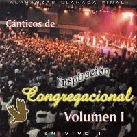 Cánticos de Inspiración Congregacional Volumen I