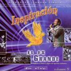Inspiración Volumen 8 - El Es Grande