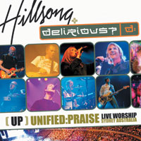 Unified Praise - Delirious  Hillsong