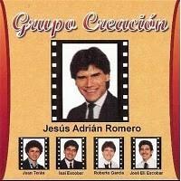 Grupo Creacion y Jesús Adrián Romero