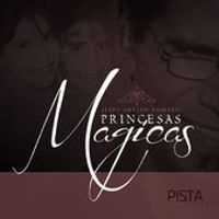 Princesas Magicas - (Single)