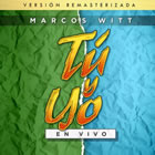 Tu & Yo (Versión Remasterizada)