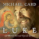 Luke - A World Turned Upside Down
