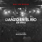 Danzo en el río (En Vivo) (Single)