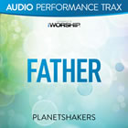 Father (Audio Performance Trax)