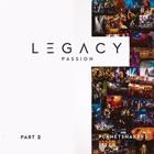 Legacy - Pt. 2: Passion (Live)