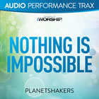 Nothing Is Impossible (Audio Performance Trax)