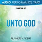Unto God (Audio Performance Trax)