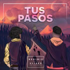Tus Pasos (Single)