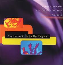 Exaltemos Al Rey De Reyes