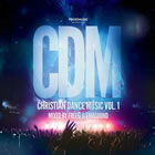 Christian Dance Music - Vol. 1