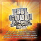 Feel Good! 40 Years of Life Changing Music