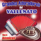 Grandes Adoradores del Vallenato - Vol. 4