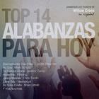 Top 14 Alabanzas Para Hoy