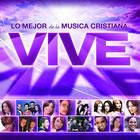 Vive Lo Mejor De La Musica Cristiana