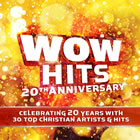 WOW Hits 20th Anniversary - CD1