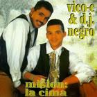 Mision La Cima & Dj Negro