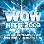 Wow Hits 2003 Cd 2