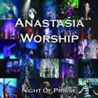 Anastasia Worship
