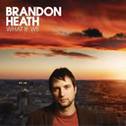 Brandon Heath - Another Song About Love