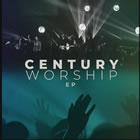 Century Worship