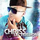 Chriss La Presion