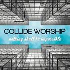 Collide Worship