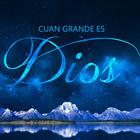 Cuan Grande Es Dios