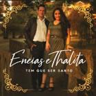 ENEIAS E THALITA