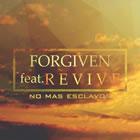Forgiven Y Revive