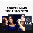 Gospel Mais Tocadas 2020