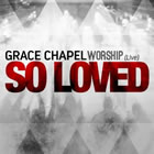 Grace Chapel Worship