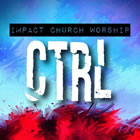 Impact Church Worship
