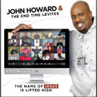 JOHN HOWARD JR Y THE END TIME LEVITES