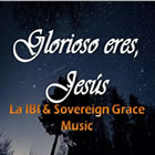La Ibi Y Sovereign Grace Music