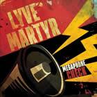 Lyve Martyr