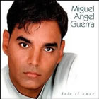 Miguel Angel Guerra