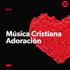 MUSICA CRISTIANA ADORACION
