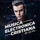 Musica Electronica Cristiana Espanol By Dj Pv