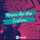 MUSICA HIP HOP CRISTIANA
