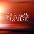 Nadja Scott Y Divine Anointing