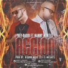Rey Daddi Feat Manny Montes