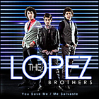 The Lopez Brothers
